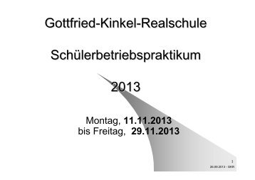 Gottfried-Kinkel-Realschule Schülerbetriebspraktikum 2013