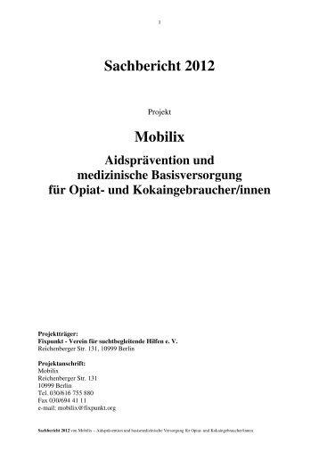 Sachbericht 2012 Mobilix - Fixpunkt eV