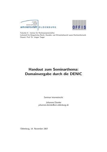 Handout zum Seminarthema: Domainvergabe durch die DENIC