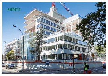 Halbjahresbericht 2013 – 2014 - Züblin Immobilien