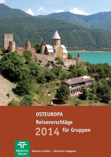 Osteuropa 2014 - Biblische Reisen