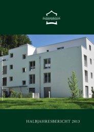 HALBJAHRESBERICHT 2013 - Fundamenta Real Estate