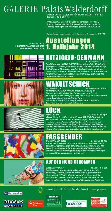 Jahrespro14Vorschau.pdf - Gesellschaft für Bildende Kunst Trier e.V.