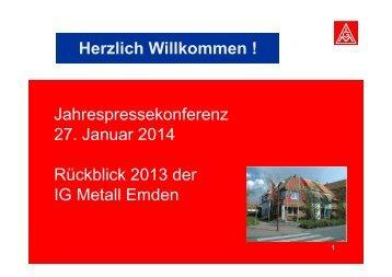 Jahresabschluss 2013 IG Metall Emden