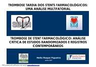 TROMBOSE TARDIA DOS STENTS FARMACOLÓGICOS: UMA ...