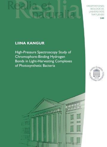 LIINA KANGUR High-Pressure Spectroscopy Study of Chromophore ...