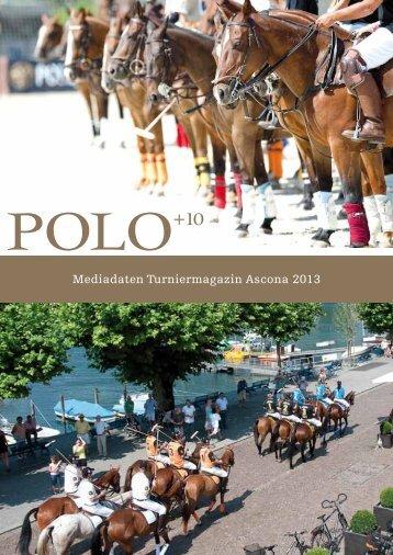 Mediadaten Turniermagazin Ascona 2013 - Polo+10 Das Polo ...