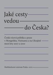 Jaké cest vedou do Česka? - Multikulturní centrum Praha