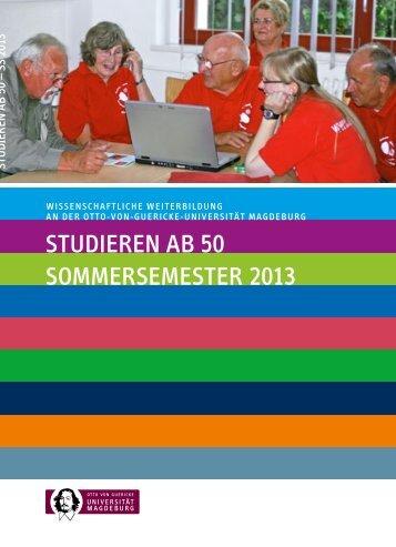 STUDIEREN Ab 50 SOMMERSEMESTER 2013 - Otto-von-Guericke ...