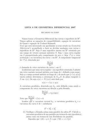 LISTA 6 DE GEOMETRIA DIFERENCIAL 2007 Vamos tratar a ...