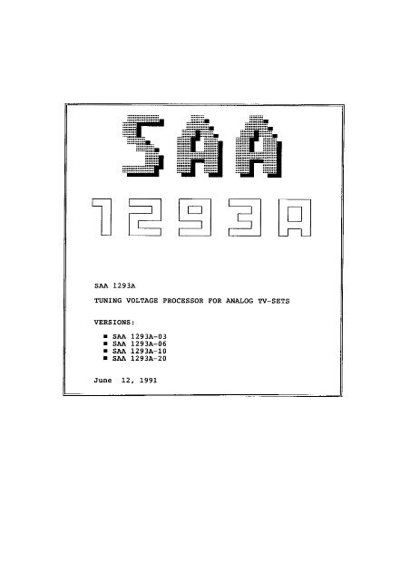 Page 1 : |_I SAA 1293A TUNING VOLTAGE PROCESSOR FOR ...