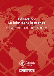 Collection: La faim dans le monde La faim et le rôle des marchés