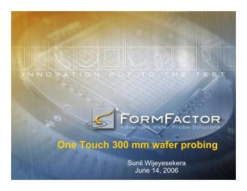 One Touch 300 mm wafer probing - Semiconductor Wafer Test ...