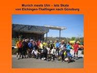 Munich meets Ulm – lets Skate von Elchingen ... - Skate The Speed