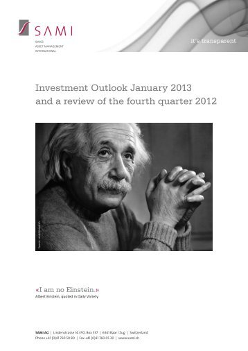 Investment Outlook January 2013 and a review of the ... - SAMI AG