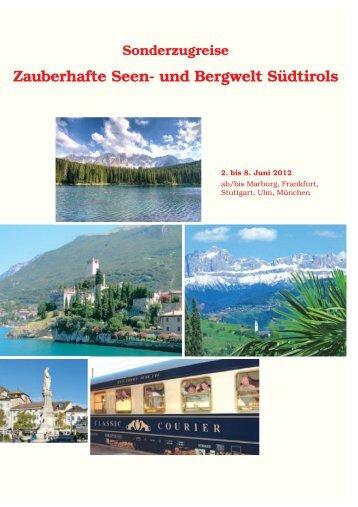 Zauberhafte Seen- und Bergwelt Südtirols - Reise-Service G. Reiner ...