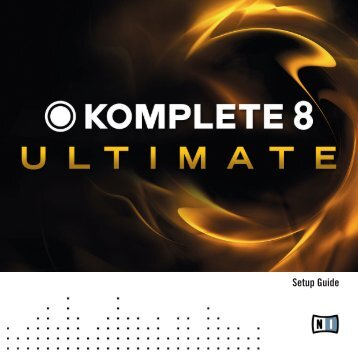 Komplete 8 Ultimate Setup Guide English.pdf - Native Instruments
