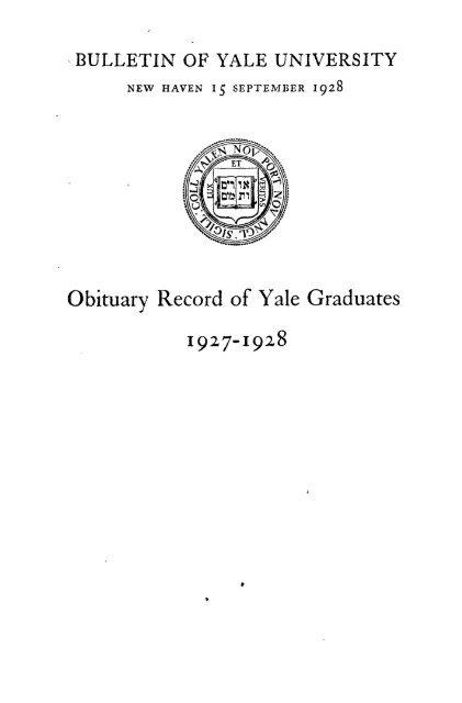 1927 1928 Obituary Record Of Graduates Of Yale University