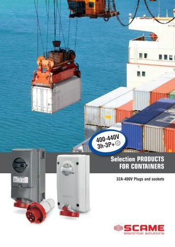 Selection PRODUCTS FOR CONTAINERS - Scame Parre S.p.A.