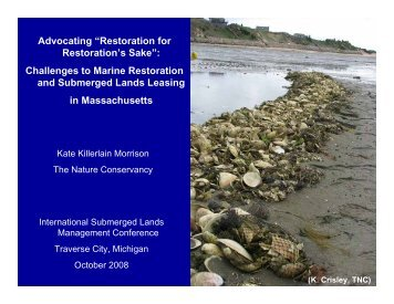 'Restoration for Restoration's Sake' - Marine Conservation Agreements