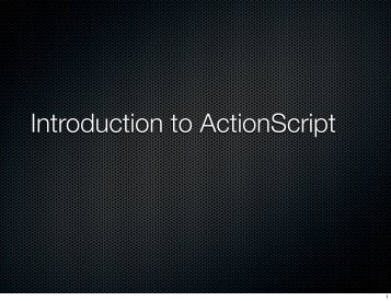 Introduction to ActionScript