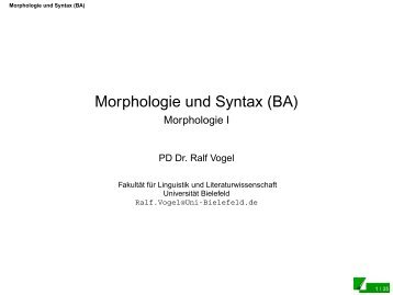 Morphologie und Syntax (BA) - Morphologie I - Universität Bielefeld