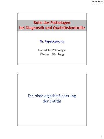 Die Rolle des Pathologen bei Diagnostik und Qualitätskontrolle