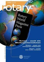 Rotary – auch ein Medienunternehmen - Rotary Schweiz