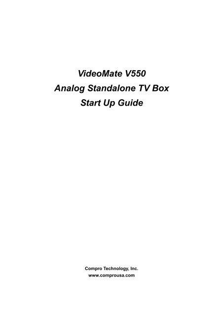VideoMate V550 Analog Standalone TV Box Start Up Guide