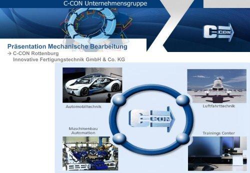 Präsentation Mechanische Bearbeitung - C-Con Gmbh