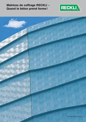 Matrices de coffrage RECKLI – Quand le béton prend forme!