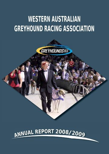 WAGRA Annual Report 2008-2009 - Greyhounds WA