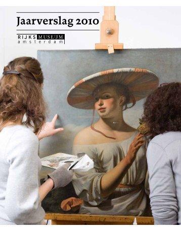 Jaarverslag 2010 - Rijksmuseum
