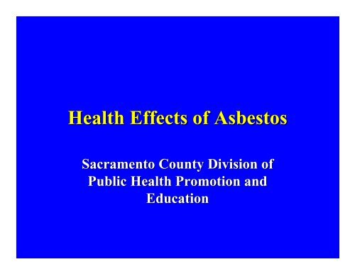 Health Effects of Asbestos – Slide Presentation - CAPCOA