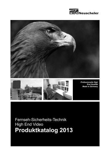 Produktkatalog Fernseh-Sicherheit 2013 (PDF 4,0MB) - Neuscheler