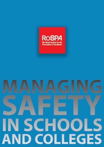 Managing Safety In Schools & Colleges - RoSPA
