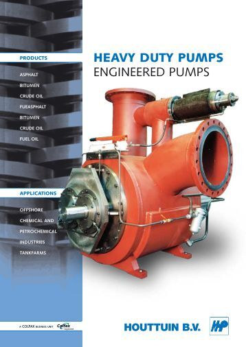 HEAVY DUTY PUMPS engineered PumPs - Houttuin