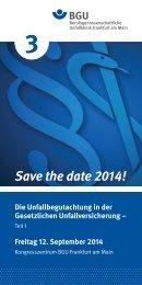 Save the date 2014! - Deutsche Gesellschaft für Unfallchirurgie