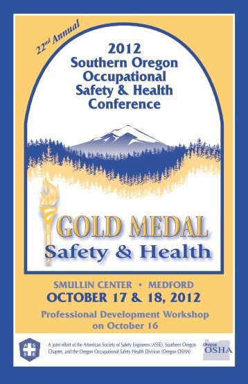 2012 Southern Oregon Occupational Safety ... - Oregon OSHA