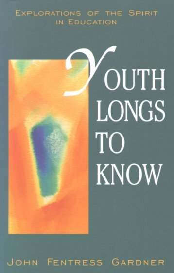 Youth Longs to Know eBook - Waldorf Research Institute