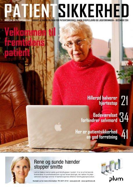Hele magasinet som pdf - Dansk Selskab for Patientsikkerhed