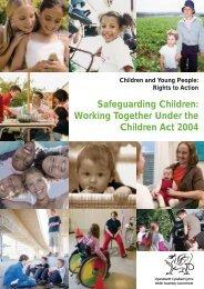 Safeguarding Children: Working together under the Children Act 2004