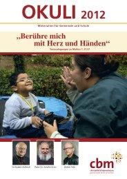 """""""Berühre mich mit Herz und Händen"""" - Christoffel-Blindenmission"""
