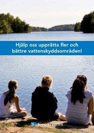 Läs om behovet att skydda våra vattentäkter. - Svenskt Vatten