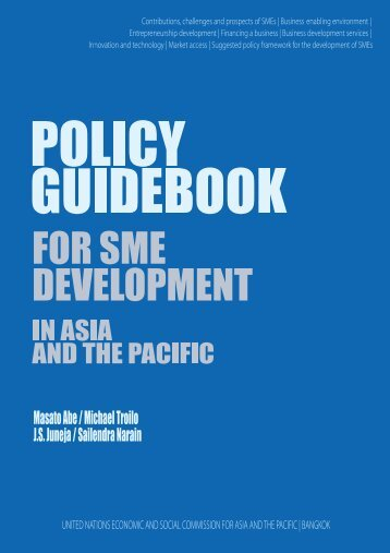 Policy Guidebook for SME Development in Asia and the ... - Escap