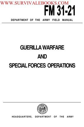 FM-31-21 1961 Guerilla Warfare and Special ... - Survival Books