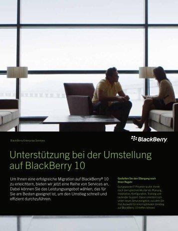 Unterstützung bei der Umstellung auf BlackBerry ... - wireless & mobile