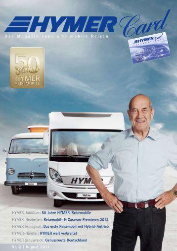 Das Magazin rund ums mobile Reisen Nr. 2   August 2011 - Hymer