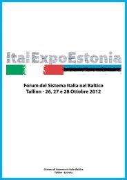 Forum del Sistema Italia nel Baltico Tallinn - 26, 27 e 28 Ottobre 2012