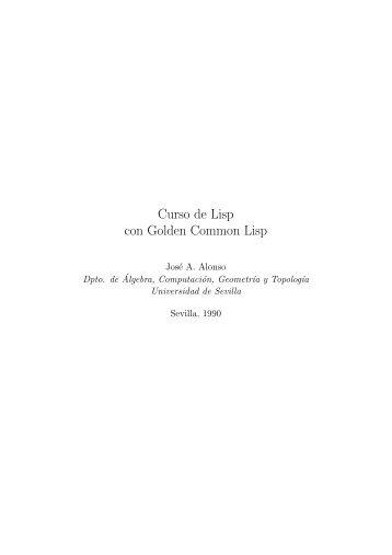 Curso de Lisp - Dpto. Ciencias de la Computación e Inteligencia ...